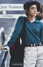 Just Trainees    Yeonbin by txtbtskpop