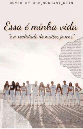 ESSA É MINHA VIDA by TomasOliver123