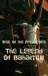 Rise of the Predacons: The Legend of Bahamut cover