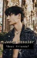"""""""Best friends"""" Jaden Hossler  by tiktokxbabes"""