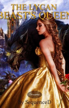 [SAMPLE] The Lycan Beast's Queen (LionHeart Queens II) by SequenceD