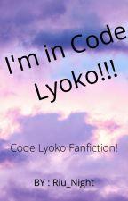 I'm in CODE LYOKO !!!? [RARE Update] by Riu_Night