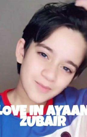 Love in Ayaan Zubair by Singelillah