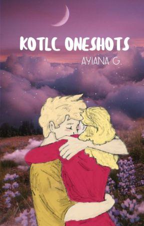 KOTLC Oneshots  - ON HIATUS by AyianaG
