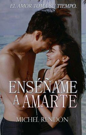 Enséñame a Amarte  by Michel_Rendon