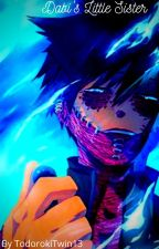 Dabi's little sister by TodorokiTwin13