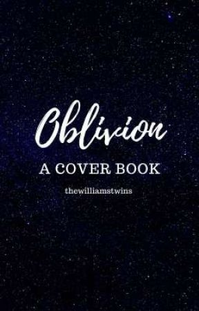 ☆Oblivion☆|| A cover Book by thewilliamstwins