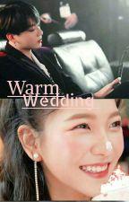 Warm wedding     Jungri Ver by yerimimimim