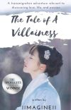 The Tale of A Villainess ✔️ cover