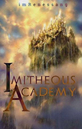 Imitheous Academy by imRenessang
