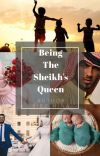 Being The Sheikh's Queen cover