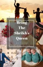 Being The Sheikh's Queen by author_BibzMina