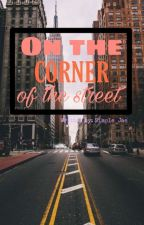 On the Corner of the Street by Simple_Jae