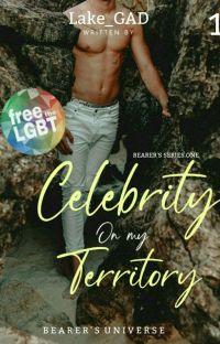Bearer's Series 1: Celebrity on my Territory (MPREG) [✔] cover