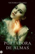 La portadora de almas by VictoriaVlchez