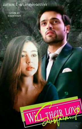 MaNan:Will Their Love Sustain??(Sequel of love never fades) by I-believe-in-destiny