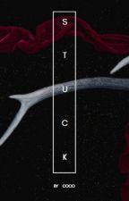 Stuck - Teen Wolf by BilinskiSpellman