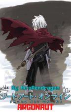 Online Hero: Argonaut (Sword Art Online X Male Reader) by HiroPendragon