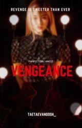Vengeance. |vkook| by taetaevangogh_