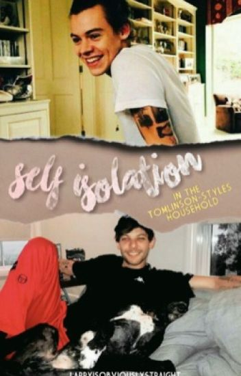 Self-isolation in the Styles-Tomlinson household
