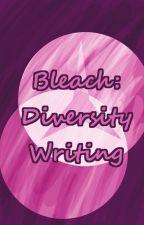 Bleach: Diversity Writing (Fanfic Challenge) by yemihikari