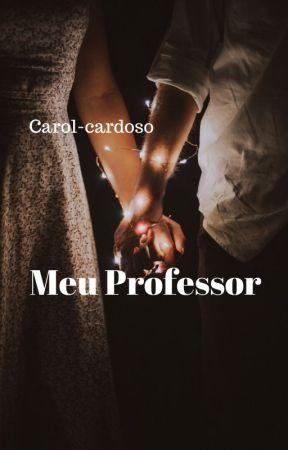 Meu Professor  by carol-cardoso