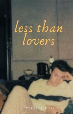 less than lovers (h.s.) by stylesreject94
