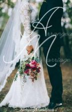 Arranged Marriage (MxMxM) by ArchangelLeviathan