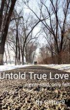 Untold True Love by Glitter9