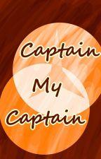 Captain, My Captain (Bleach Fanpoems) by yemihikari