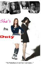 She's On Duty ♠ ni cHiKii