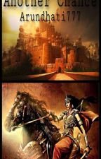 Another Chance (Mahabharat Time Travel Story) by Arundhati777