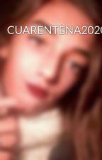 CUARENTENA2020 by laartt29