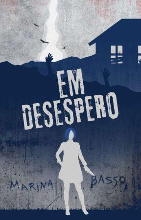 Em Desespero by Hunterina