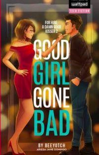 Good Girl Gone Bad (PUBLISHED) cover
