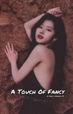 A Touch Of Fancy [MinatozakiSana X Female Reader] by Daddy_mish