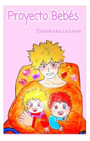 Proyecto bebés ❇🍼 [Todobaku]  by Todobakuislove