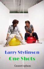 Larry One shots  by Cecesmileyfaces
