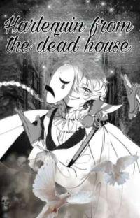 Арлекин из мёртвого дома  cover