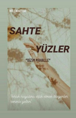 "Sahte Yüzler ""bizim Mahalle""  by Kelebek2z3a"