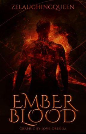Emberblood by zelaughingqueen