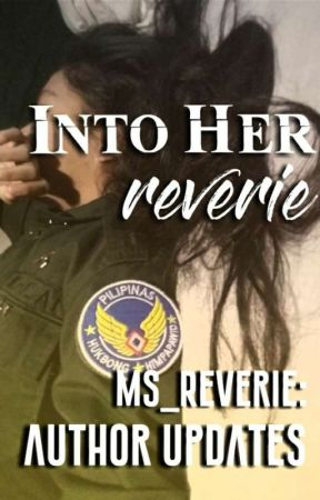 Into Her Reverie: Author Updates by Ms_Reverie
