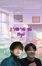I Fell For The Player [Taekook] by Ggukie_Tokki