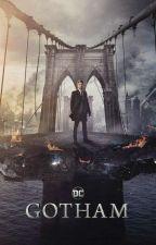 Gotham X reader by AfsheenShaik