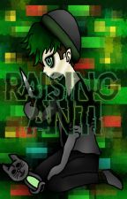Raising Anti by PrevailedPrince
