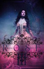 Rose III {✓} by bjorghalla