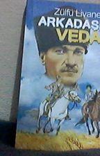 ZÜLFÜ LİVANELİ ARKADAŞIMA VEDA (101.baskı) by yhsaka77