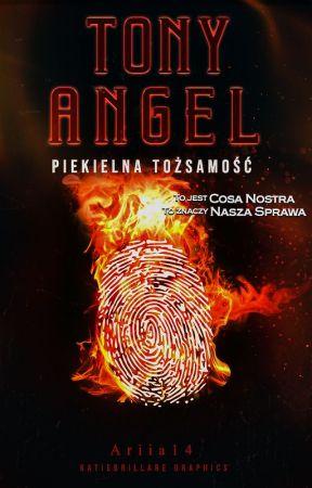 Tony Angel    Piekielna Tożsamość by Ariia14