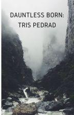 Dauntless Born: Tris Pedrad by 70Addi07