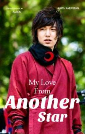 My Love From Another Star ( My Version) by FaithAmupitan18